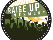 Raise Up Vermont Livable Wages, Paid Family Leave